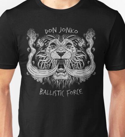 Don Jonko Ballistic Force Unisex T-Shirt