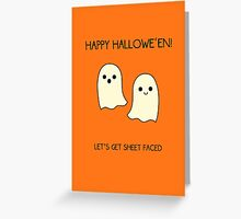 Let's Get Sheet Faced Greeting Card