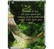 Matthew 11:28  'Come to me all you who are weary..' iPad Case/Skin
