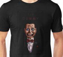 The Dummy Unisex T-Shirt