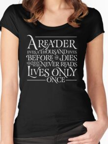 A Reader Lives A Thousand Lives Women's Fitted Scoop T-Shirt