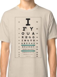 Hug Eye Chart (Clear back) Classic T-Shirt