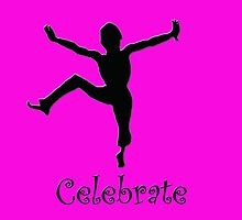 Celebrate - Dancing Man by eleventimes