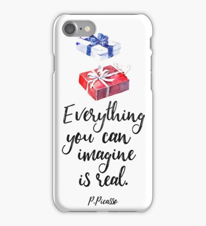 Everything you can imagine is real. cool x iPhone Case/Skin