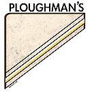 Ploughmans by Dan Meth
