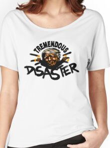 Tremendous Disaster Women's Relaxed Fit T-Shirt