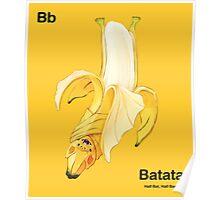 Bb - Batata // Half Bat, Half Banana Poster