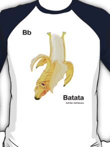 Bb - Batata // Half Bat, Half Banana T-Shirt