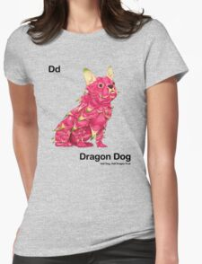 Dd - Dragon Dog // Half Dog, Half Dragon Fruit Womens Fitted T-Shirt