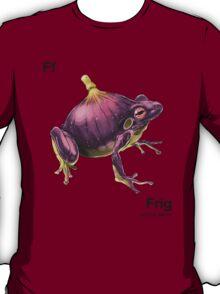 Ff - Frig // Half Frog, Half Fig T-Shirt