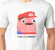 The Plumber (black text) Unisex T-Shirt