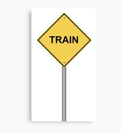 Train Warning Sign Canvas Print