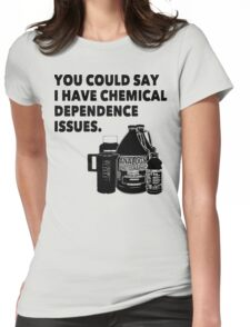 Chemical Dependence Issues - Black Womens Fitted T-Shirt