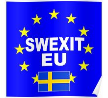 SWEXIT Sweden leave EU Poster