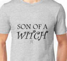 Son of a... witch Unisex T-Shirt