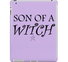 Son of a... witch iPad Case/Skin