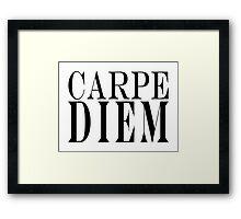 Famous Latin Quote : Carpe Diem  Framed Print