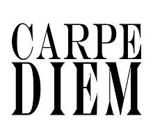 Famous Latin Quote : Carpe Diem  Photographic Print