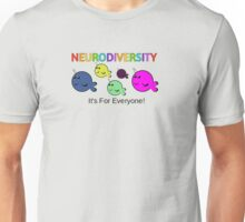 Neurodiversity it's for everyone! Unisex T-Shirt