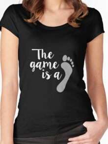 The game is… Women's Fitted Scoop T-Shirt