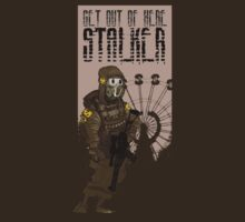 Get out of here stalker by TheMac