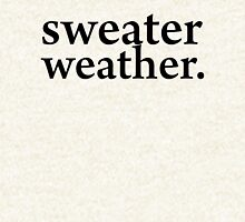 Sweater Weather (The Neighbourhood) Pullover