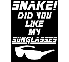 Snake! Did you like my Sunglasses (white) Photographic Print