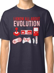 I Know All About Evolution Classic T-Shirt