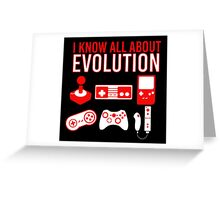 I Know All About Evolution Greeting Card