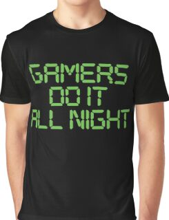 Gamers Do It All Night Graphic T-Shirt