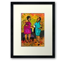 Oh Girl, Don't Make Me LAUGH Framed Print