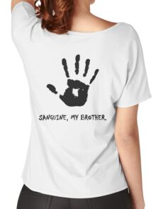 Dark Brotherhood - Sanguine, My Brother. Women's Relaxed Fit T-Shirt