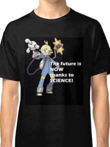 The future is NOW thanks to SCIENCE! Classic T-Shirt