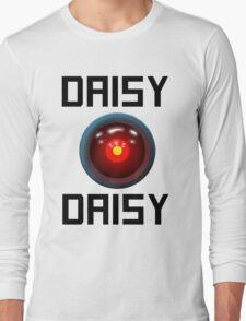 DAISY DAISY - HAL 9000 Long Sleeve T-Shirt