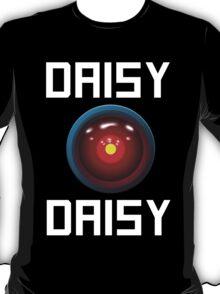 DAISY DAISY - HAL 9000 T-Shirt