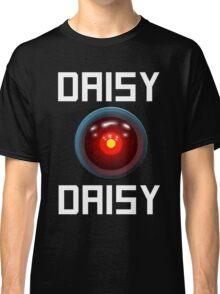 DAISY DAISY - HAL 9000 Classic T-Shirt