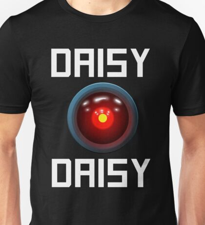 DAISY DAISY - HAL 9000 Unisex T-Shirt