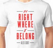 Alex Goot- Right Where I Belong Unisex T-Shirt
