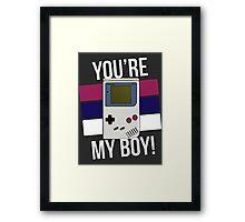 You're My Boy! Framed Print