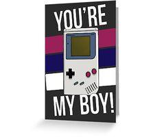 You're My Boy! Greeting Card