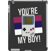 You're My Boy! iPad Case/Skin