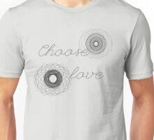 Choose Love on White Unisex T-Shirt