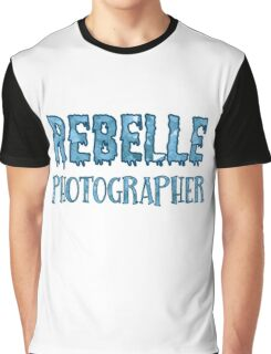 Rebelle Photographer Graphic T-Shirt
