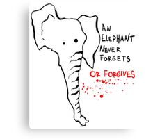 An Elephant Never Forgives Canvas Print