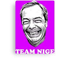 Team Nige Canvas Print