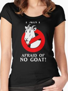 i ain't afraid of no goat! Women's Fitted Scoop T-Shirt