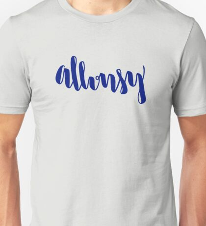 Allonsy Unisex T-Shirt
