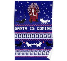 Santa is Coming- Happy Christmas Sweater Poster