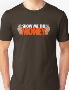 VICTRS - Show Me The Money Unisex T-Shirt