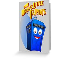 Brave Little Tardis Greeting Card